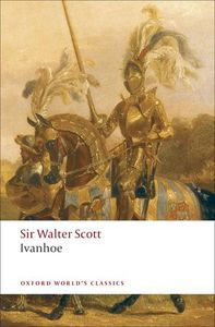 Cover of Ivanhoe by Sir Walter Scott in Literary Tourism: Scotland | BookRiot.com