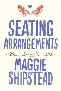 seating arrangements maggie shipstead