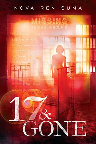 cover image of 17 and Gone by Nova Ren Suma