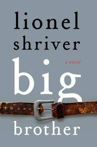 Big Brother Lionel Shriver Cover
