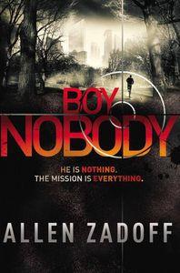Boy Nobody Allen Zadoff Cover
