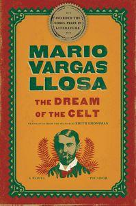 Dream of the Celt Mario Vargas LLosa Cover