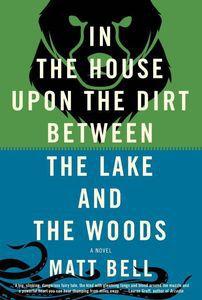 House upon the Dirt Matt Bell Cover