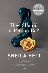 How Should a Person Be Sheila Heti Cover