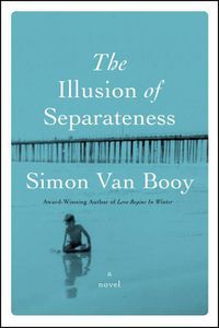 Illusion of Separateness Simon Van Booy Cover