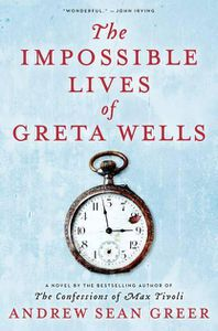 Impossible Lives Great Wells Andrew Sean Greer Cover