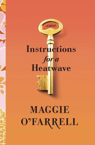 Instructions for a Heat Wave Maggie O'Farrell Cover