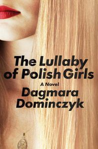 Lullaby of Polish Girls Dagmara Dominczyk Cover