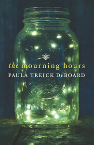 Mourning Hours by Paula Treick DeBoard Cover