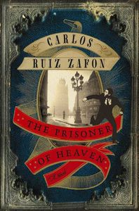 Prisoner of Heaven Carlos Ruiz Zafon Cover