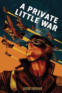 Private Little War Jason Sheehan Cover