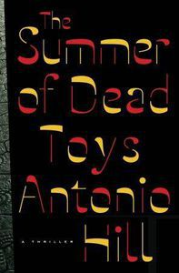 Summer of Dead Toys Antonio Hill Cover