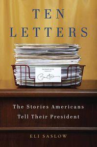 Ten Letters Eli Saslow Cover