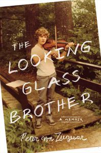 The Looking Glass Brother Peter von Ziegesar Cover