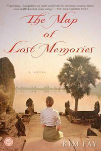 The Map of Lost Memories Kim Fay Cover