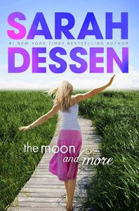 The Moon and More Sarah Dessen Cover