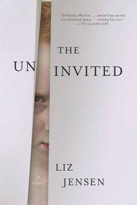 The Uninvited Liz Jensen Cover