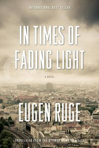 Times of Fading Light Eugen Ruge Cover