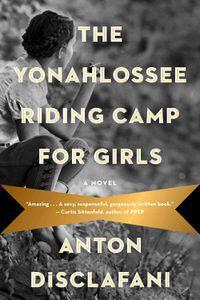 Yonahlossee Riding Camp Anton Disclafani Cover
