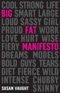 my big fat manifesto