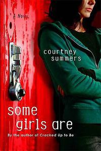 some girls are courtney summers