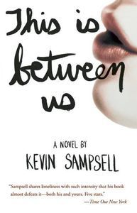 this is between us kevin sampsell