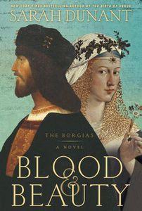 Blood & Beauty Sarah Dunant Cover