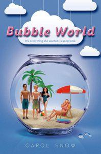 Bubble World Carol Snow Cover