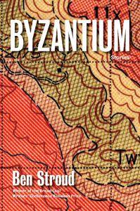 Byzantium Ben Stroud Cover