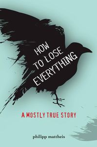 How to Lose Everything Philipp Mattheis Cover