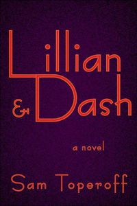 Lillian & Dash Sam Toperoff Cover