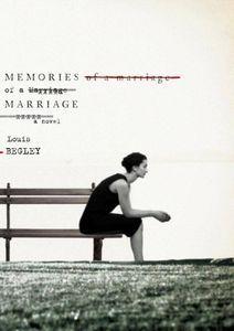Memories of a Marriage Louis Begley Cover