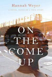 On the Come Up Hannah Weyer Cover