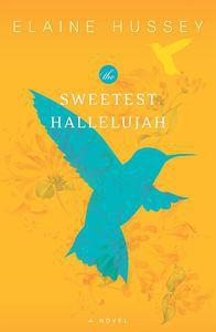 Sweetest Hallelujah Elaine Hussey Cover