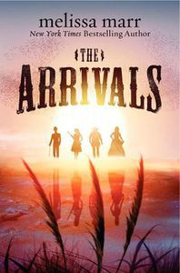 The Arrivals Melissa Marr Cover
