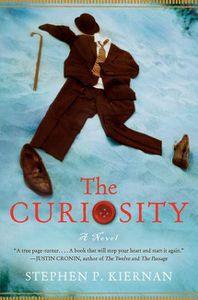 The Curiosity Stephen Kiernan Cover