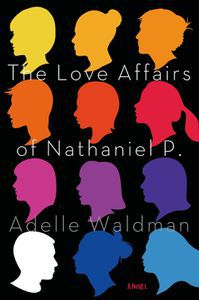 The Love Affairs of Nathaniel P Adelle Walland Cover