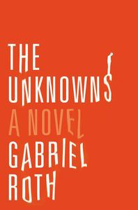 The Unknonwns Gabriel Roth Cover