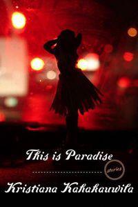 This is Paradise Kristiana Kahakauwila Cover