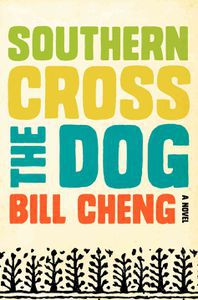 southern cross the dog by bill cheng