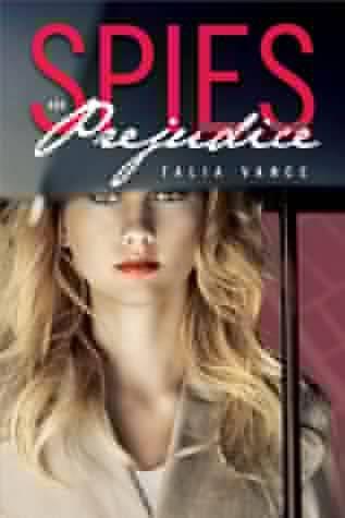spies and prejudice talia vance