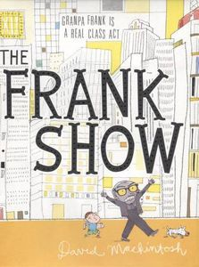 the frank show david mackintosh