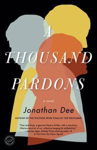 A Thousand Pardons Jonathan Dee Cover