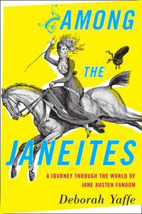 Among the Janeites Deborah Yaffe Cover