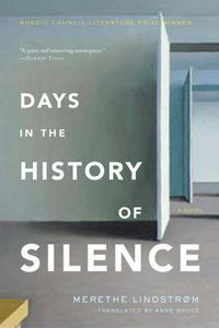 Days in the History of Silence Merethe Lindstrom Cover