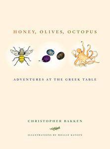 Honey Olives Octopus Christopher Bakken Cover