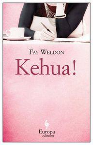 Kehua Fay Weldon Cover