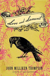 Love and Lament John Milliken Thompson Cover