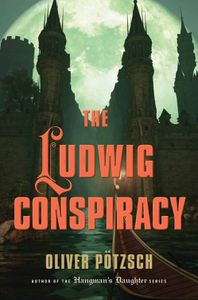 Ludwig Conspiracy Oliver Potzsch Cover