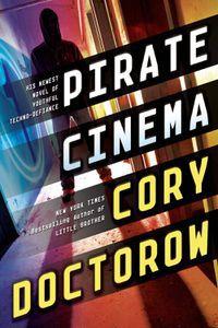 Pirate Cinema Cory Doctorow Cover